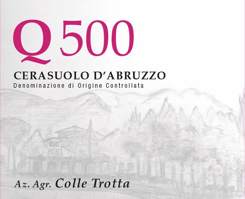 Colle Trotta Cerasuolo d'Abruzzo 'Q500'