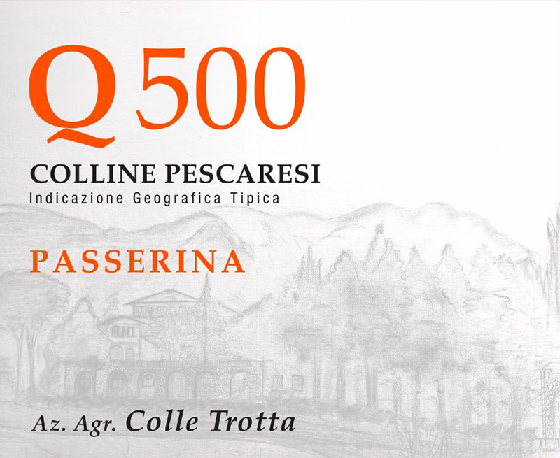 Colle Trotta Passerina Colline Pescaresi 'Q500'